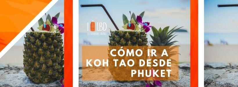 Cómo ir a Koh Tao desde Phuket